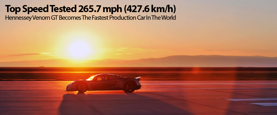 Venom GT 265.7 mph (427.6 km/h) Test
